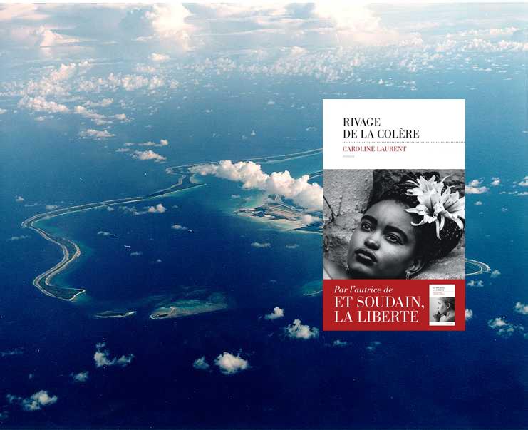 """Découvrez les îles Chagos avec """"Rivage de la colère"""" de Caroline Laurent"""